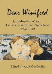 Dear Winifred &#8230; Christopher Wood letters