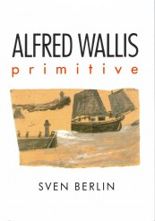 Alfred Wallis: Primitive