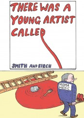 There was a young artist called&#8230;